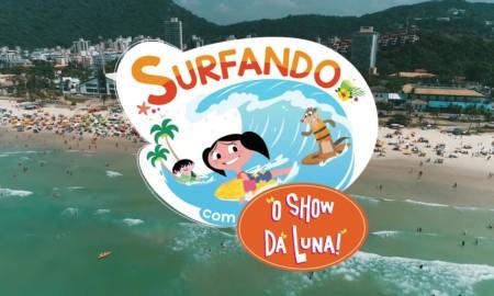 """Melhores momentos do""""Surfando com o Show da Luna!"""""""
