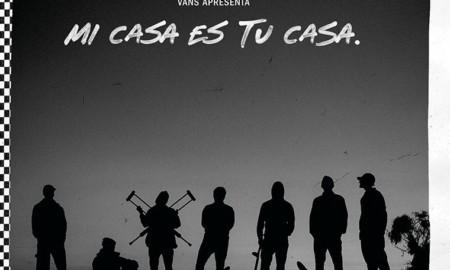 """Vans estreia a série documental """"MI CASA ES TU CASA"""""""
