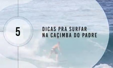 Patrick Tamberg dá a dica para surfar na Caçimba