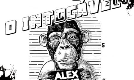 O intocável Alex Cruz